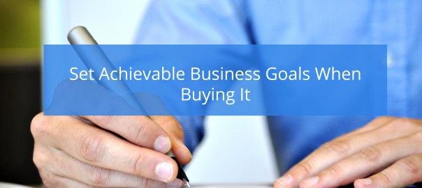 Set Goals When Buying a Business